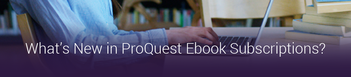 What's New in Ebook Subscriptions